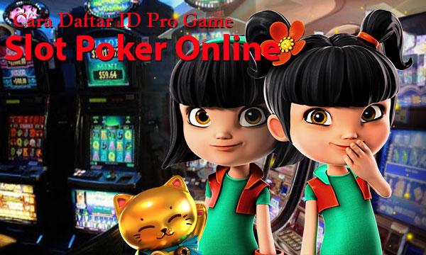 Daftar-Slot-Poker-Online