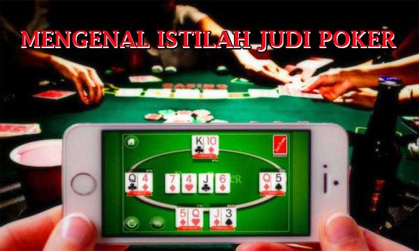 Istilah Dalam Judi Poker Online