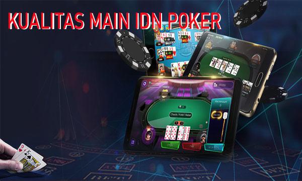 Kualitas Menikmati Judi IDN Poker Online