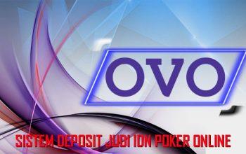 Kenal-Sistem-Transaksi-Pakai-OVO-IDN-Poker-Online